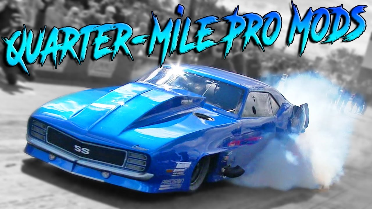 QUARTER-MILE PRO MODS COMPILATION!