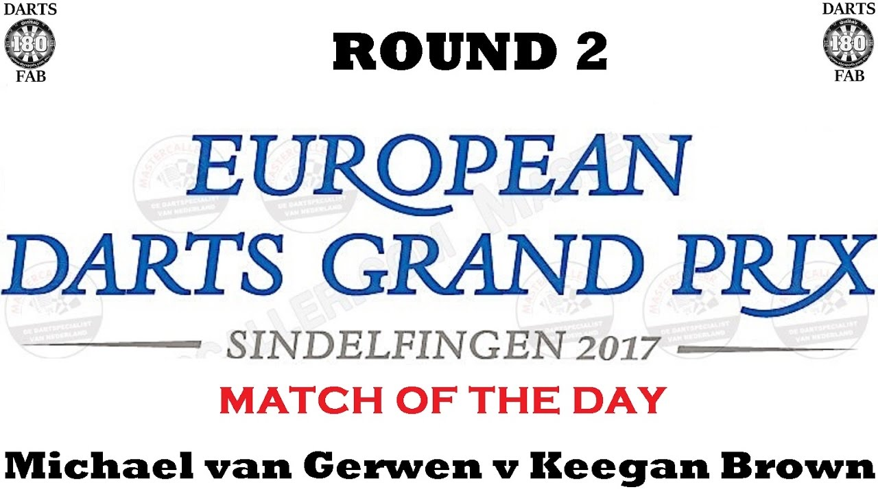 HappyBet MOTD – European Darts Grand Prix – Round 2 [15of16]: Michael van Gerwen v Keegan Brown