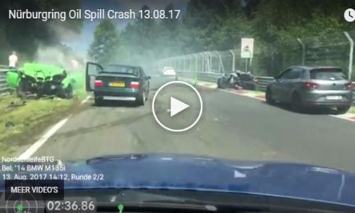 Nürburgring Oil Spill Crash (13-08-2017)